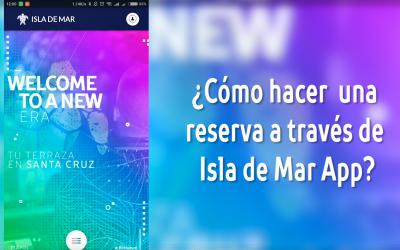 Cómo solicitar un reservado a través de Isla de Mar App