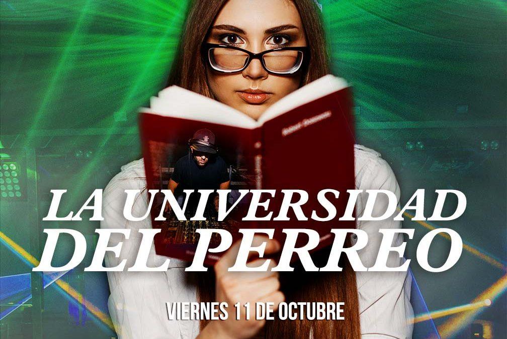 Este viernes vuelve a abrir sus puertas La Universidad del Perreo en Terraza Isla de Mar