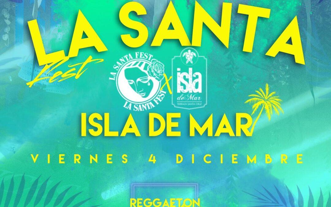 [EVENTO] La Santa Fest | VIE 4 DIC 2020 | Terraza Isla de Mar